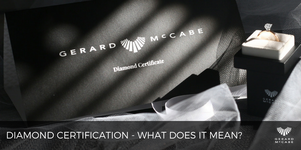 Diamond Certification - what does it all mean?